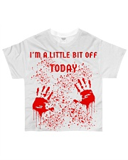 I'm a little bit off today All-Over T-Shirt tile