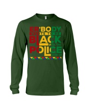 Justice for george floyd Everybody want to be blac Long Sleeve Tee thumbnail