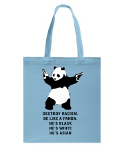 Be like a Panda  Tote Bag tile