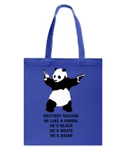 Be like a Panda  Tote Bag front