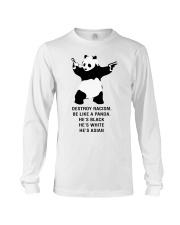 Be like a Panda  Long Sleeve Tee front