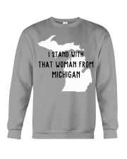 I stand with that woman from michigan Crewneck Sweatshirt thumbnail