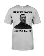 Justice for George Floyd Rest in Power Classic T-Shirt front