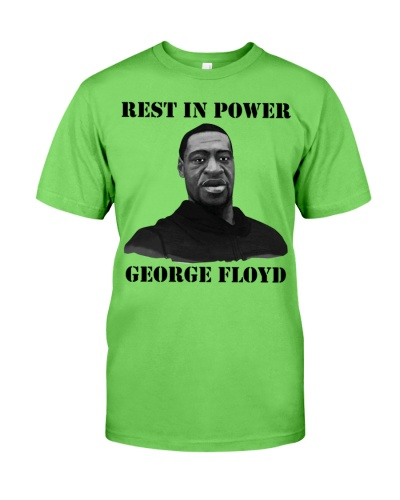 Justice for George Floyd Rest in Power