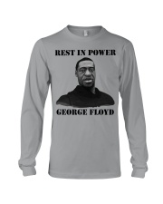Justice for George Floyd Rest in Power Long Sleeve Tee thumbnail