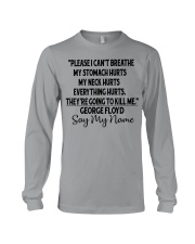 Justice for George Floyd Please I can't breathe Long Sleeve Tee thumbnail