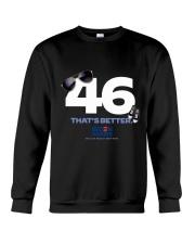 46 that's better Crewneck Sweatshirt thumbnail