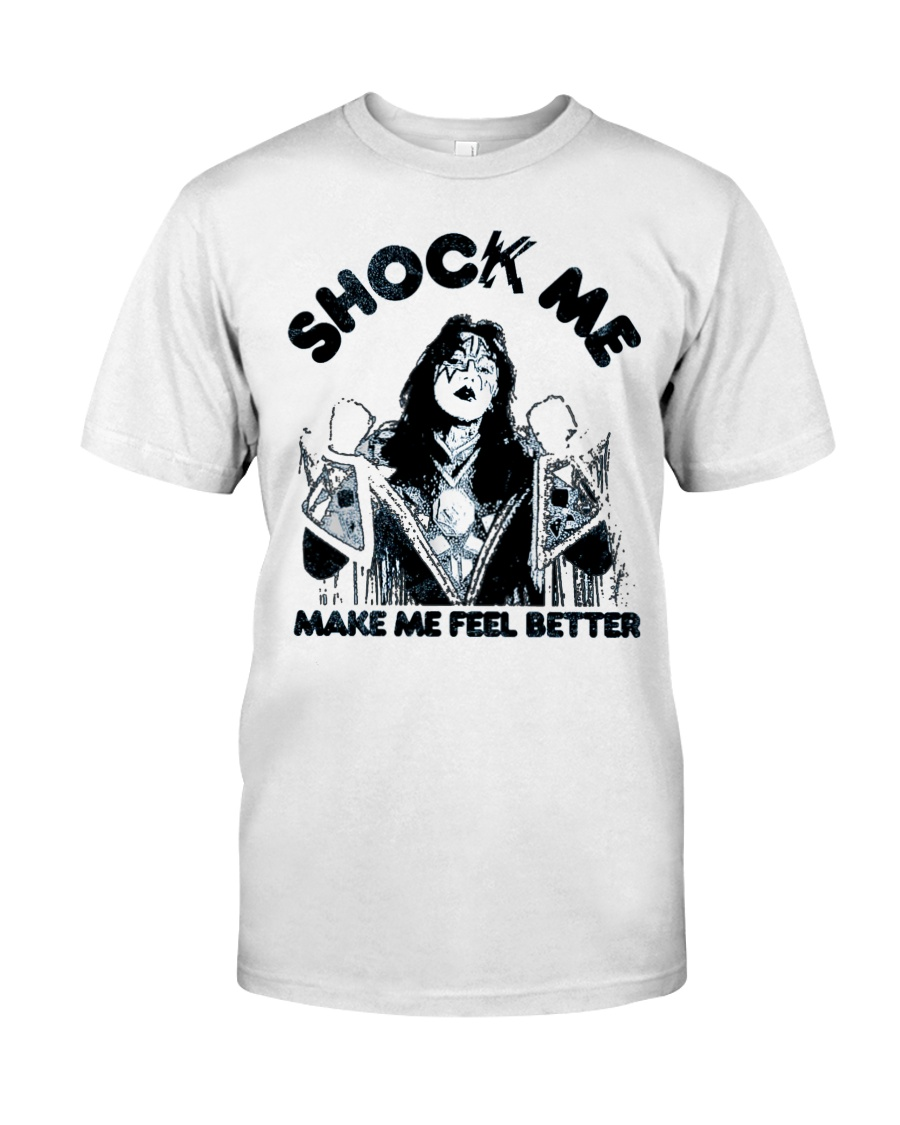 shock me make me feel better Classic T-Shirt