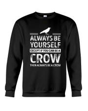 always be a crow Crewneck Sweatshirt thumbnail