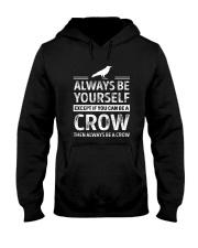 always be a crow Hooded Sweatshirt thumbnail