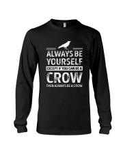 always be a crow Long Sleeve Tee thumbnail