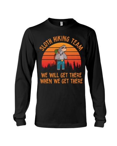 Sloth Hiking Team T-Shirt  We Will Get There Tee