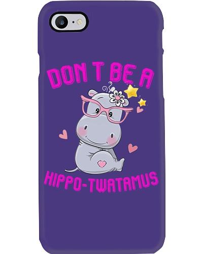 Don't Be A Hippo-Twatamus Shirt Funny Hippo-Twatam