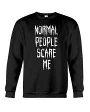NORMAL PEOPLE SCARE ME Crewneck Sweatshirt thumbnail