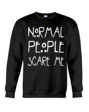 NORMAL PEOPLE SCARE ME Crewneck Sweatshirt thumbnail