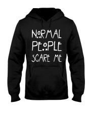 NORMAL PEOPLE SCARE ME Hooded Sweatshirt front