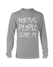 NORMAL PEOPLE SCARE ME Long Sleeve Tee thumbnail