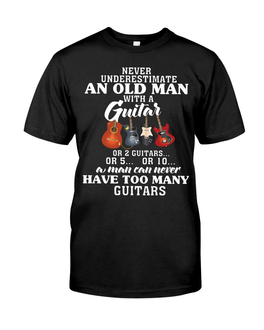 HAVE TOO MANY GUITARS Classic T-Shirt