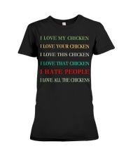 I LOVE MY CHICKEN Premium Fit Ladies Tee thumbnail