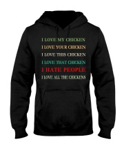 I LOVE MY CHICKEN Hooded Sweatshirt thumbnail