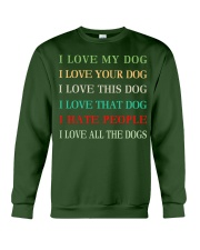 I LOVE MY DOG Crewneck Sweatshirt tile