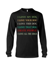 I LOVE MY DOG Long Sleeve Tee thumbnail