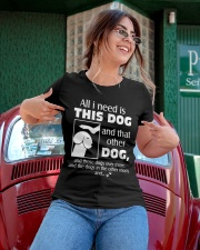 ALL I NEED IS THIS DOG Ladies T-Shirt apparel-ladies-t-shirt-lifestyle-01