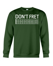 DONT FRET Crewneck Sweatshirt thumbnail
