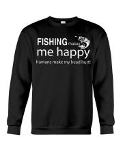 FISHING MAKES ME HAPPY Crewneck Sweatshirt front