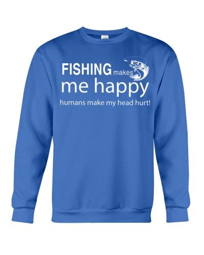 FISHING MAKES ME HAPPY
