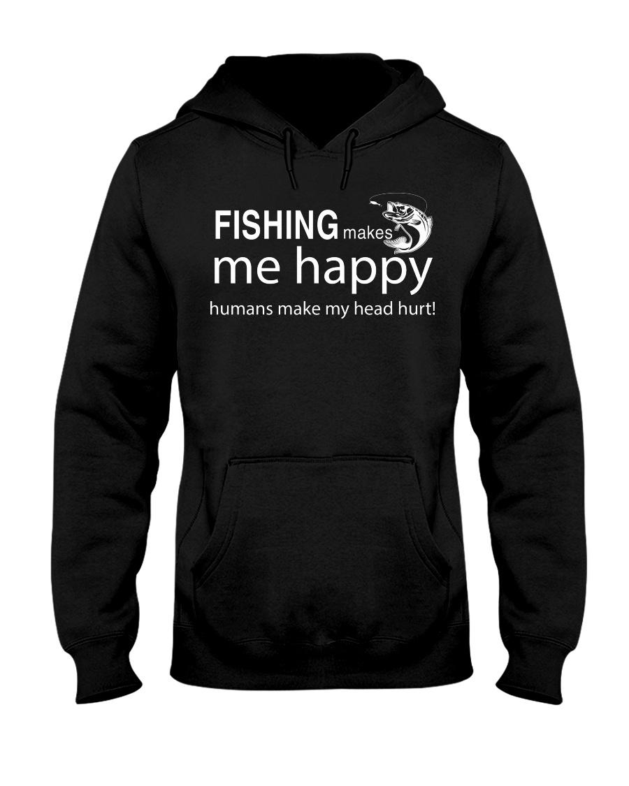 FISHING MAKES ME HAPPY Hooded Sweatshirt