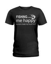 FISHING MAKES ME HAPPY Ladies T-Shirt thumbnail