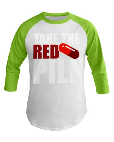 Limited Edition Take the red pill Black T-Shirt