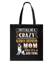 German Shepherd Crazy Mom Tote Bag thumbnail