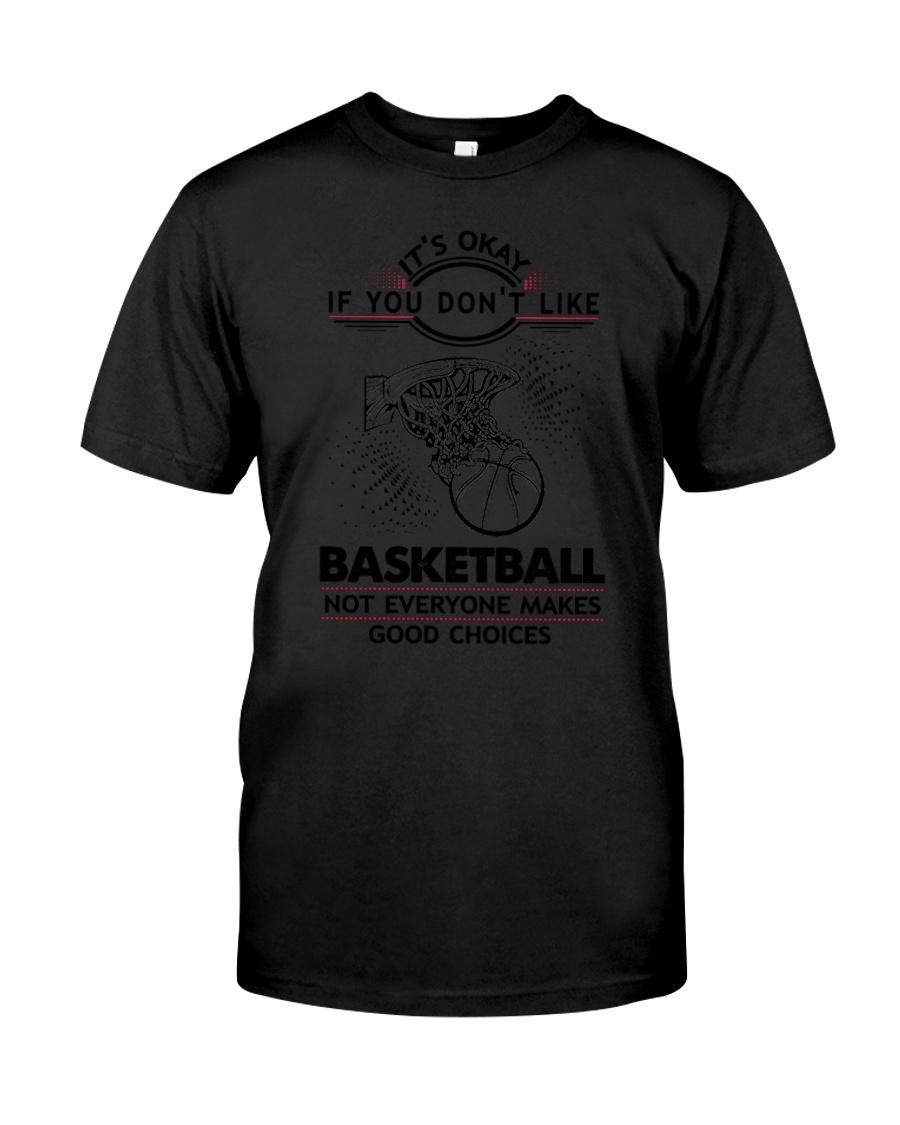 Basketball Good Choices 2504 Classic T-Shirt