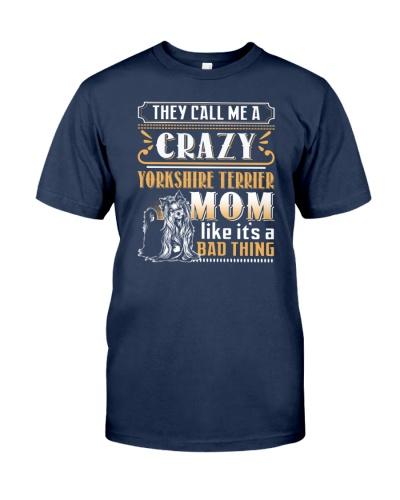 Yorkshire Terrier Crazy Mom