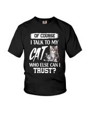 I Talk To My Cat 2504 Youth T-Shirt thumbnail