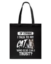 I Talk To My Cat 2504 Tote Bag thumbnail