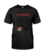 French Bulldog Will Be There 0606 Classic T-Shirt thumbnail