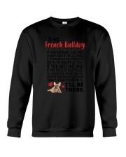 French Bulldog Will Be There 0606 Crewneck Sweatshirt thumbnail