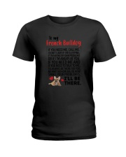 French Bulldog Will Be There 0606 Ladies T-Shirt thumbnail
