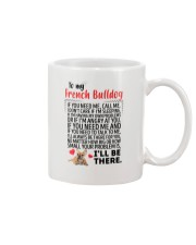French Bulldog Will Be There 0606 Mug front