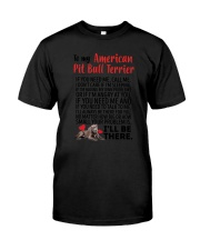 American Pit Bull Terrier Will Be There 0606 Classic T-Shirt thumbnail
