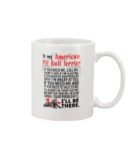 American Pit Bull Terrier Will Be There 0606 Mug front