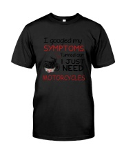 Motorcycles Need 2304 Classic T-Shirt thumbnail