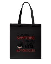 Motorcycles Need 2304 Tote Bag thumbnail