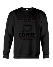 Coffee Good Choices 2504 Crewneck Sweatshirt thumbnail