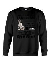 Great Dane Believe Me 0506 Crewneck Sweatshirt thumbnail