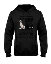Great Dane Believe Me 0506 Hooded Sweatshirt thumbnail