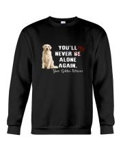 Golden Retriever Never Be Alone 1306 Crewneck Sweatshirt thumbnail